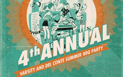 4th Annual Varsity and Del Conte Summer BBQ Party